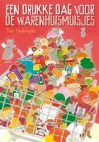 Een drukke dag voor de warenhuismuisjes - Thaïs Vanderheyden (ISBN 9789044816006)