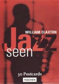 Jazz seen - William Claxton (ISBN 9783822878682)