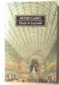 Oscar en Lucinda - Peter Carey (ISBN 9789050930772)