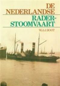 De Nederlandse raderstoomvaart - W. J. J. Boot (ISBN 9789060139561)