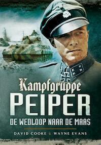 Kampfgruppe Peiper - David Cooke, Wayne Evans (ISBN 9789089750372)