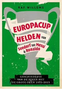 Europacuphelden van Seedorf tot Messi & Ronaldo - Raf Willems (ISBN 9789067971164)