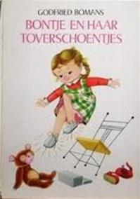 Bontje en haar toverschoentjes - Godfried Bomans, Jane Carruth (ISBN 9789026496417)