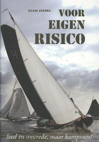 Voor eigen risico - Klaas Jansma (ISBN 9789077948163)