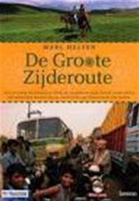 Groote Zijderoute - Marc Helsen (ISBN 9789020951028)