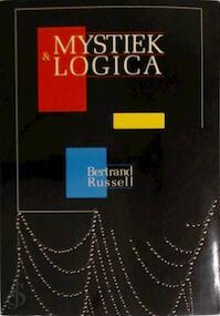 Mystiek en logica - Bertrand Russell, Ellen Geerlings (ISBN 9789063251215)