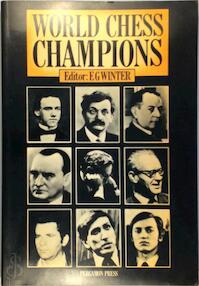 World Chess Champions - Edward G. Winter (ISBN 9780080241173)