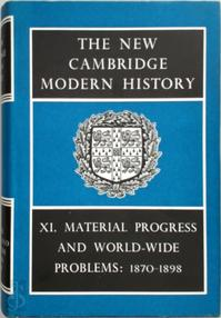The New Cambridge Modern History: Volume 11, Material Progress and World-Wide Problems, 1870-98 - F. H. Hinsley (ISBN 9780521045490)