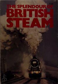 The Splendour of British Steam