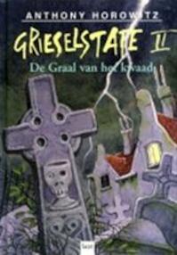 Grieselstate / II De graal van het kwaad - A. Horowitz (ISBN 9789050161930)