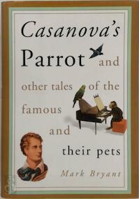 Casanova's Parrot - Mark Bryant (ISBN 9780786710928)