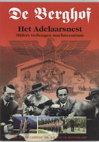 Berghof hitlers verborgen machtscentrum - Capelle (ISBN 9789055131471)