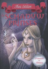 De schaduwprinses - Thea Stilton (ISBN 9789085922001)