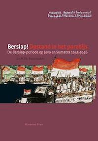 Bersiap! opstand in het paradijs - Herman Bussemaker (ISBN 9789057309014)