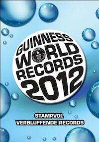 Guinness World Records 2012 - Unknown (ISBN 9789026129186)