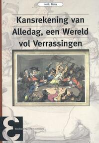 Kansrekening van alledag, een wereld vol verrassingen - Henk Tijms (ISBN 9789050411585)