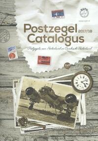 Postzegelcatalogus 2017/18 Postzegels van Nederland en Caribisch Nederland (ISBN 9789073646704)