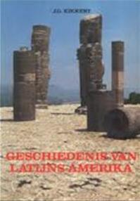 Geschiedenis van Latijns - Amerika - J.G. Kikkert (ISBN 9789026946325)