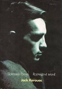 Scattered Poems / Rozprášené básně - Jack Kerouac (ISBN 9788085885460)