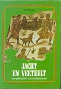 Jacht en veeteelt van prehistorie tot middeleeuwen - A.T. Clason (ISBN 9789022839799)