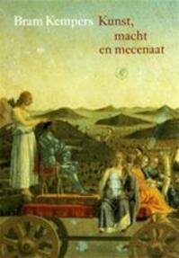 Kunst, macht en mecenaat - Bram Kempers (ISBN 9789029525206)