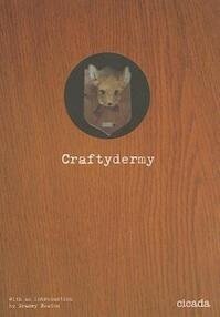 Craftydermy - (ISBN 9781908714039)