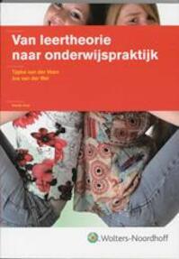 Van leertheorie naar onderwijspraktijk - T. Veen van Der (ISBN 9789001702342)