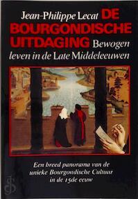 Bourgondische uitdaging - Jean-Philippe Lecat (ISBN 9789010058294)