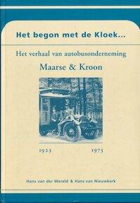 Het begon met de Kloek... - Hans van Nieuwkerk. (ISBN 9789028811416)