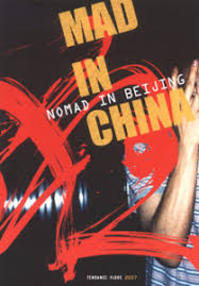 Mad in China, nomad in Beijing - N/a (ISBN 9782951440616)