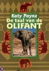 De taal van de olifant - Katy Payne (ISBN 9789029059626)