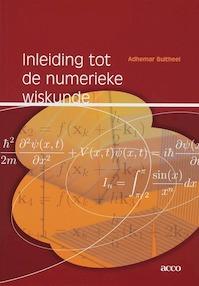 Inleiding tot de numerieke wiskunde - Adhemar Bultheel (ISBN 9789033462535)