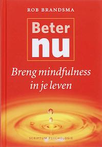 Beter nu - Rob Brandsma (ISBN 9789055945580)