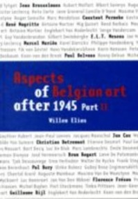 Aspects of Belgian Art After 1945 - Willem Elias (ISBN 9789053497234)