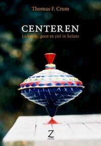 Centeren - Thomas F. Crum (ISBN 9789077478233)