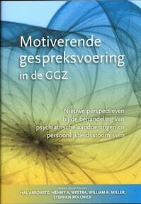 Motiverende gespreksvoering in de GGZ - Hal Arkowitz (ISBN 9789075569513)