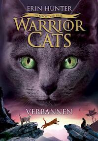 Warrior cats serie iii 3: verbannen - Hunter E (ISBN 9789059241688)