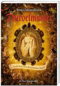 Duivelmaeker - Bianca Mastenbroek (ISBN 9789051165135)