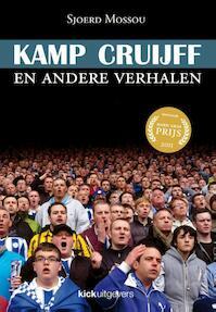 Kamp Cruijff - Sjoerd Mossou (ISBN 9789491555008)