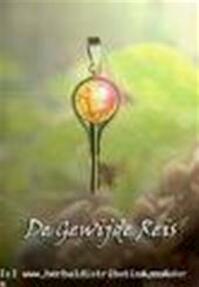 De Gewijde Reis - L.E Faber (ISBN 9789080869523)