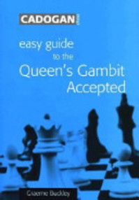 Easy Guide to the Queen's Gambit Accepted - Graeme Buckley (ISBN 9781857445237)