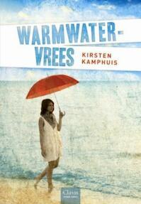 Warmwatervrees - Kirsten Kamphuis (ISBN 9789044817225)