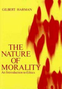 The Nature of Morality - Gilbert Harman (ISBN 9780195021431)