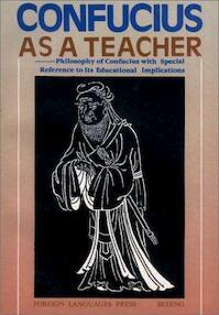 Confucius as a Teacher - Chen Jingpan (ISBN 7119010077)