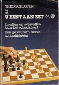 U bent aan zet - Theodor Schuster (ISBN 9789003900869)