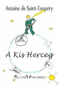 A Kis Herceg - Antoine de Saint-Exupéry (ISBN 9786068731582)