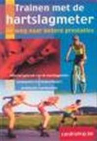 Trainen met de hartslagmeter - Paul van den Bosch (ISBN 9789043810081)