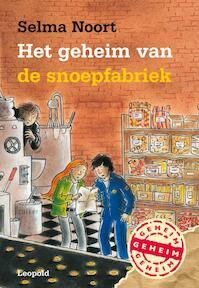 Het geheim van de snoepfabriek - Selma Noort (ISBN 9789025837235)