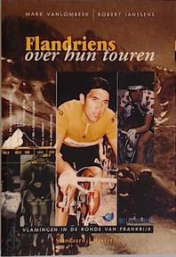 Flandriens over hun touren - Mark Vanlombeek (ISBN 9789002205040)
