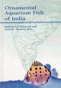 Ornamental Aquarium Fish of India - Kishori Lal Tekriwal, Andrew Arunava Rao (ISBN 9781852791179)